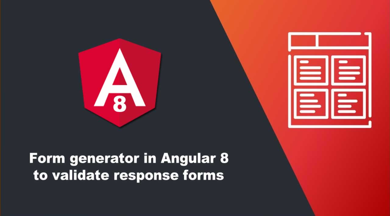 Form generator in Angular 8 to validate response forms