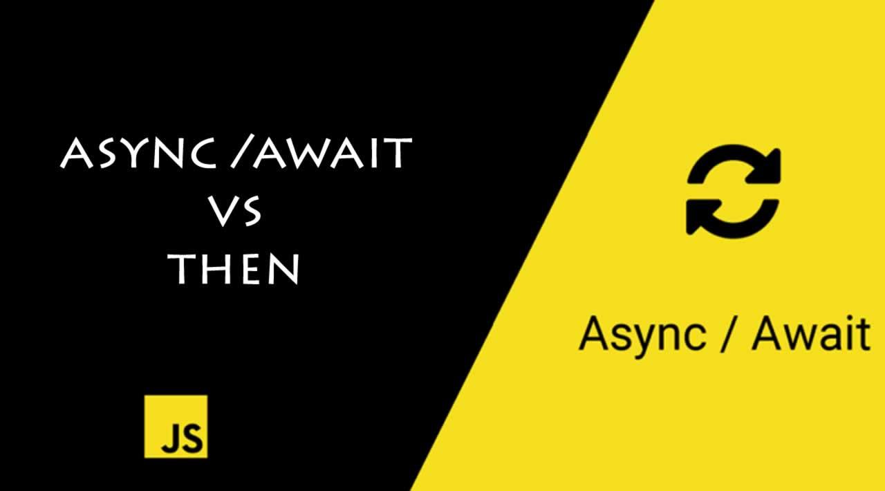 async/await vs then