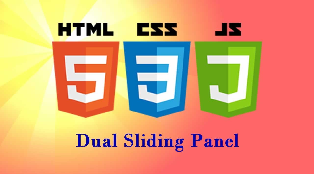How to create a dual sliding panel using HTML, CSS and JavaScript