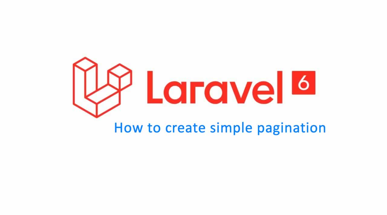 How to create simple pagination in Laravel 6 Application