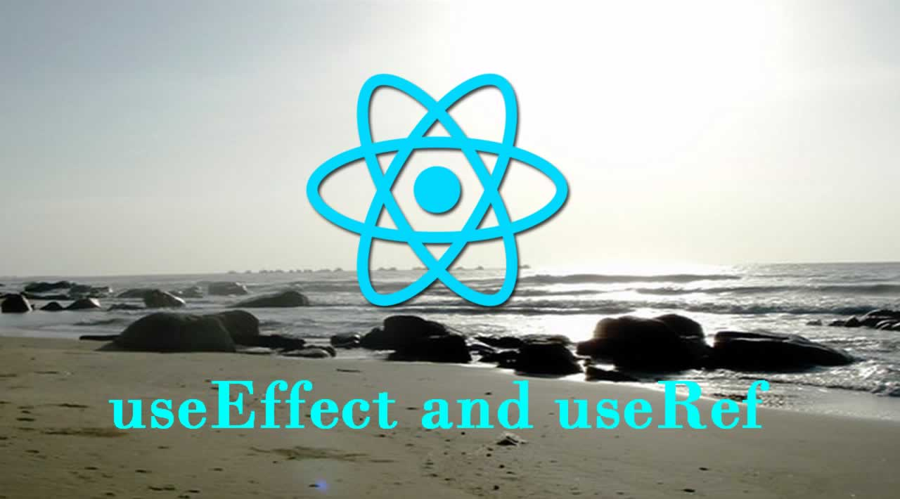 React: useEffect and useRef