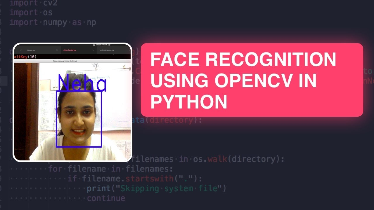 Face Recognition with OpenCV in Python Tutorial