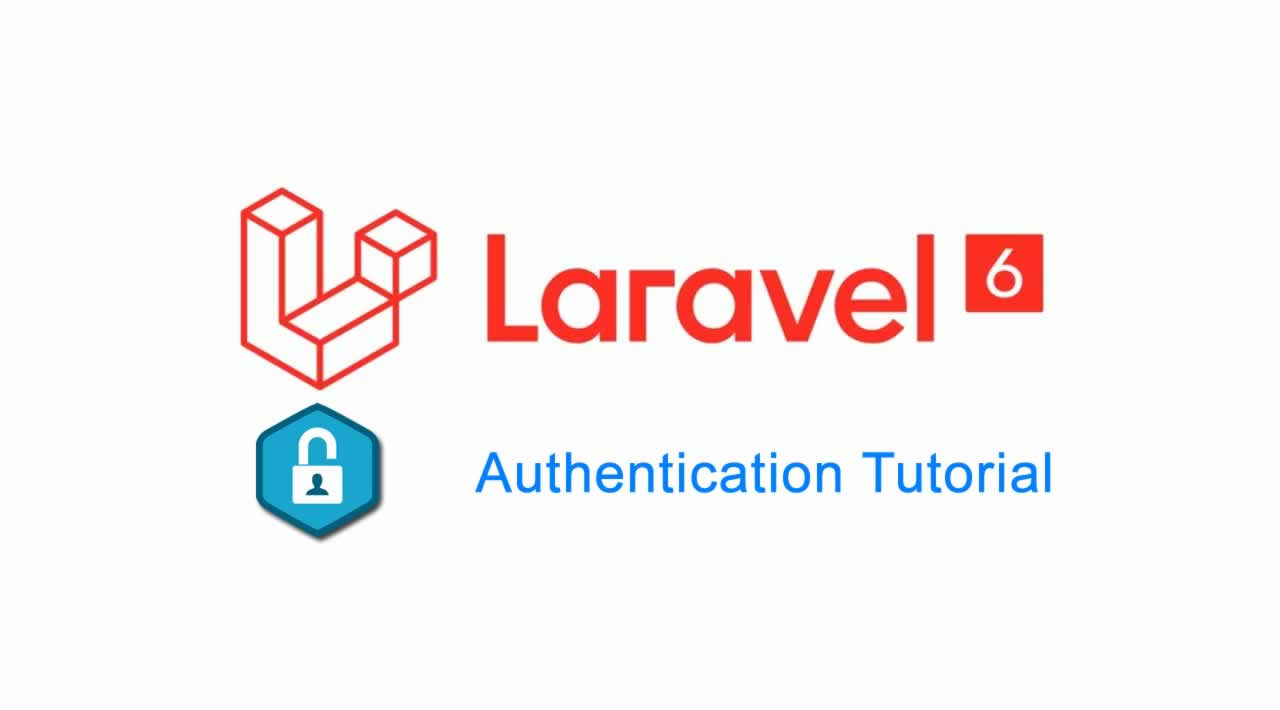 Laravel 6 Authentication Tutorial