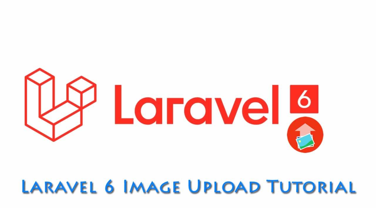 Laravel 6 Image Upload Tutorial
