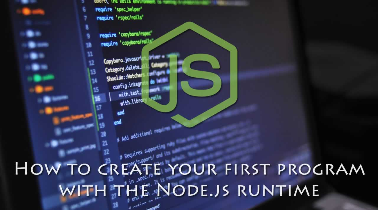 How to create your first program with the Node.js runtime