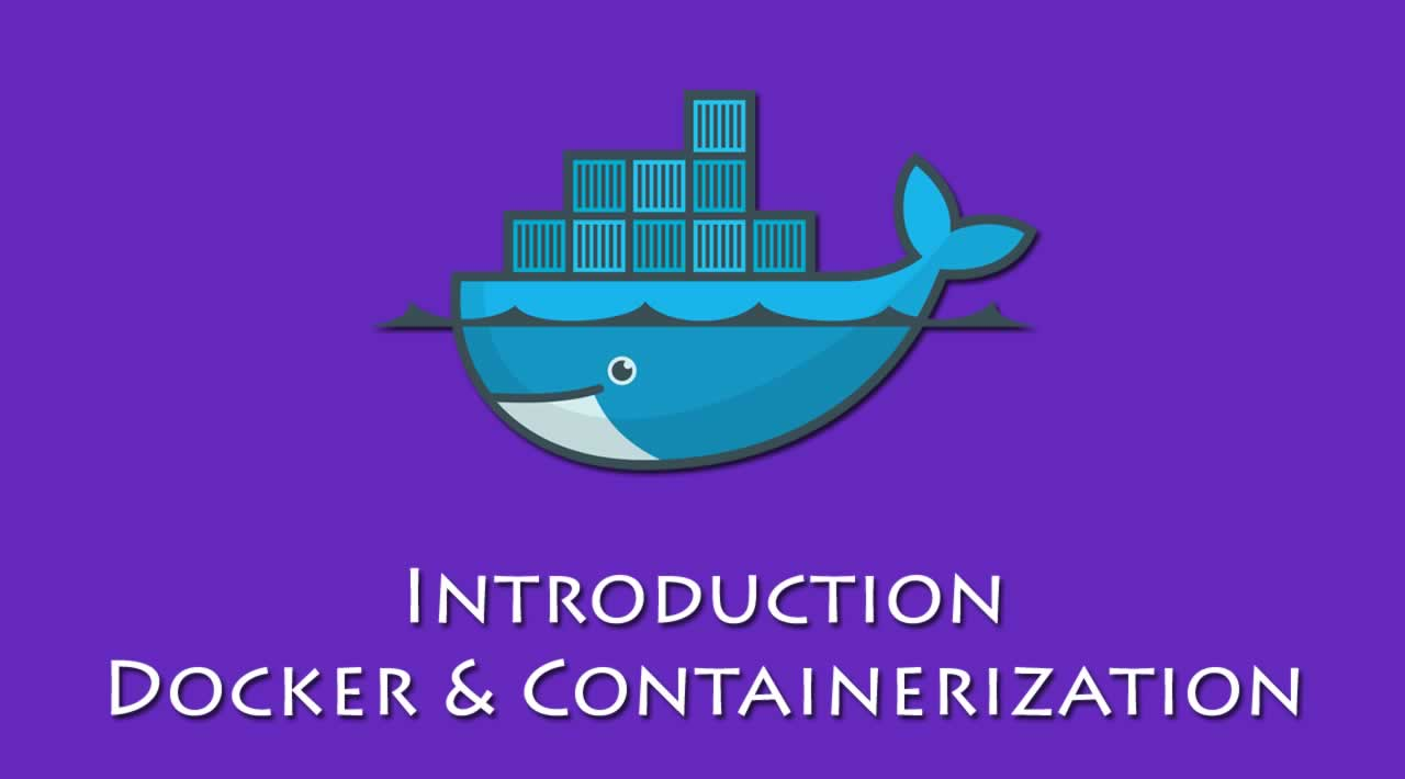 Docker for Beginners – Introduction To Docker & Containerization