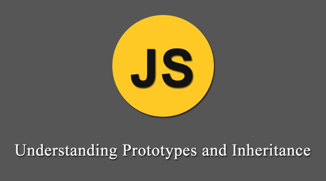 A Beginner's Guide to Prototypes and Inheritance in JavaScript