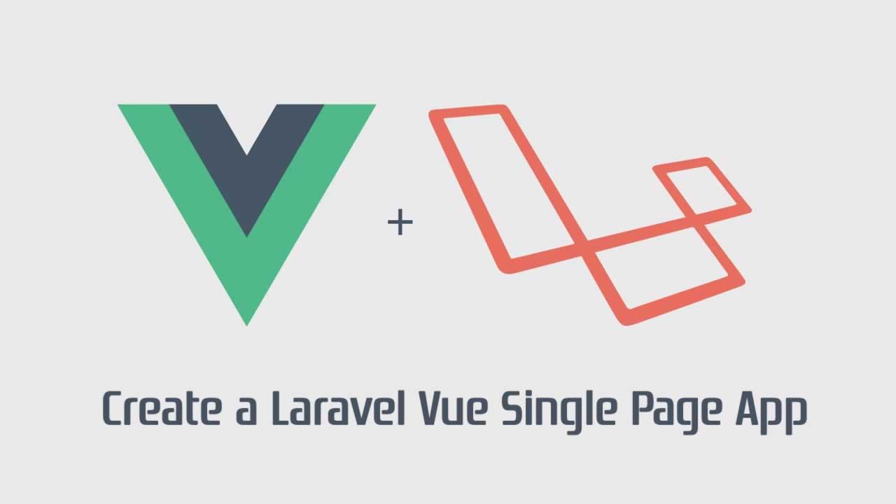 Create a Laravel Vue Single Page App