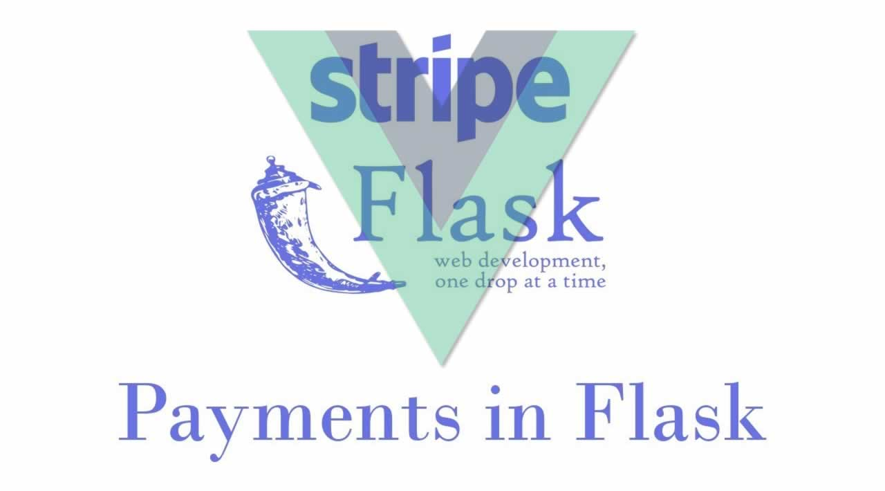 Accepting Payments in Flask Using Stripe and Vue.js