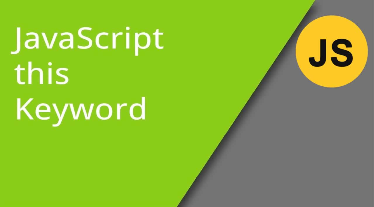 Understanding the this keyword in JavaScript