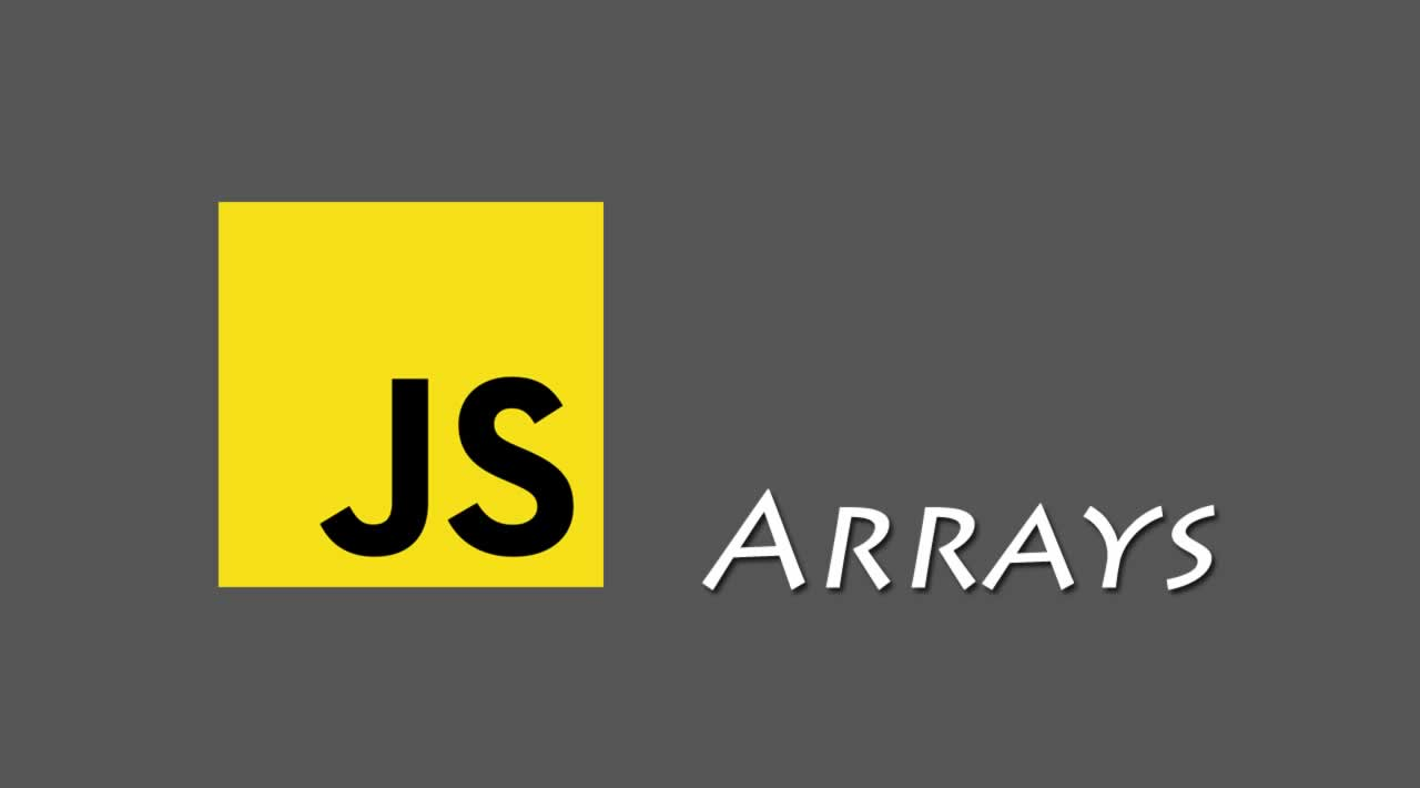 All about JavaScript Arrays Methods