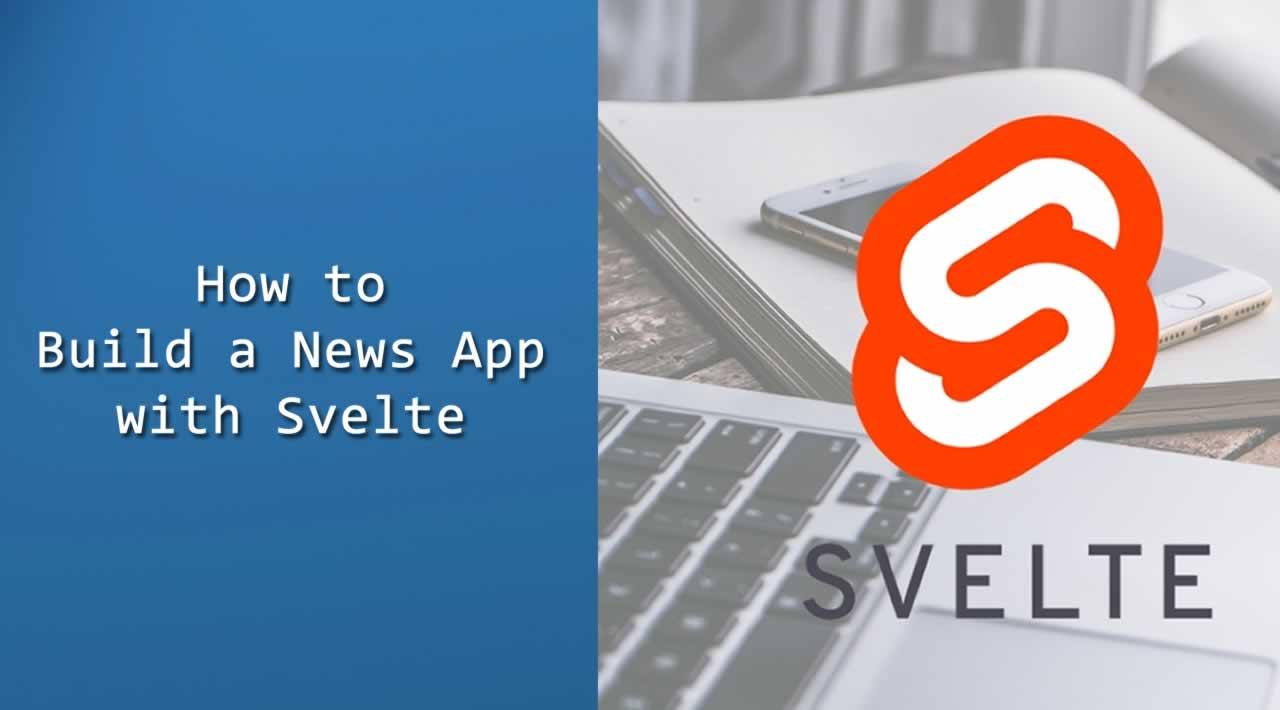 How to Build a News App with Svelte