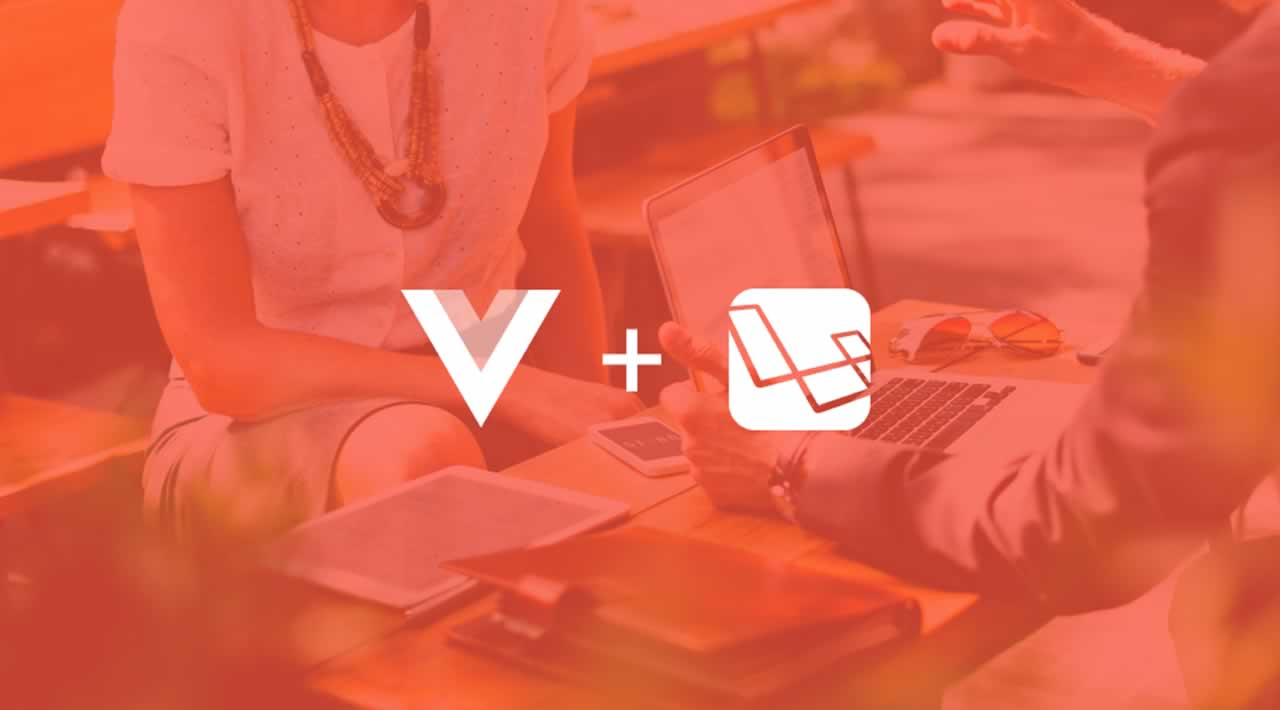 Laravel and Vue.js: Why Is This Couple Getting Popular?