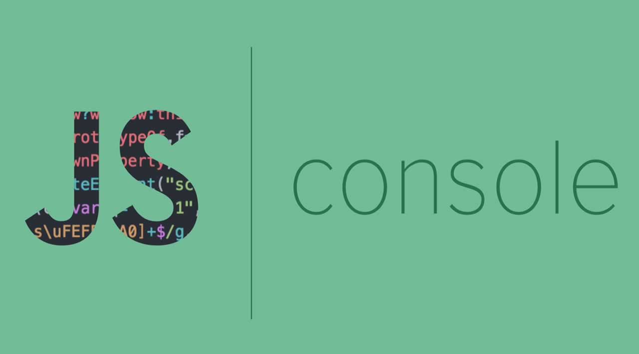 JavaScript console is more than console.log()