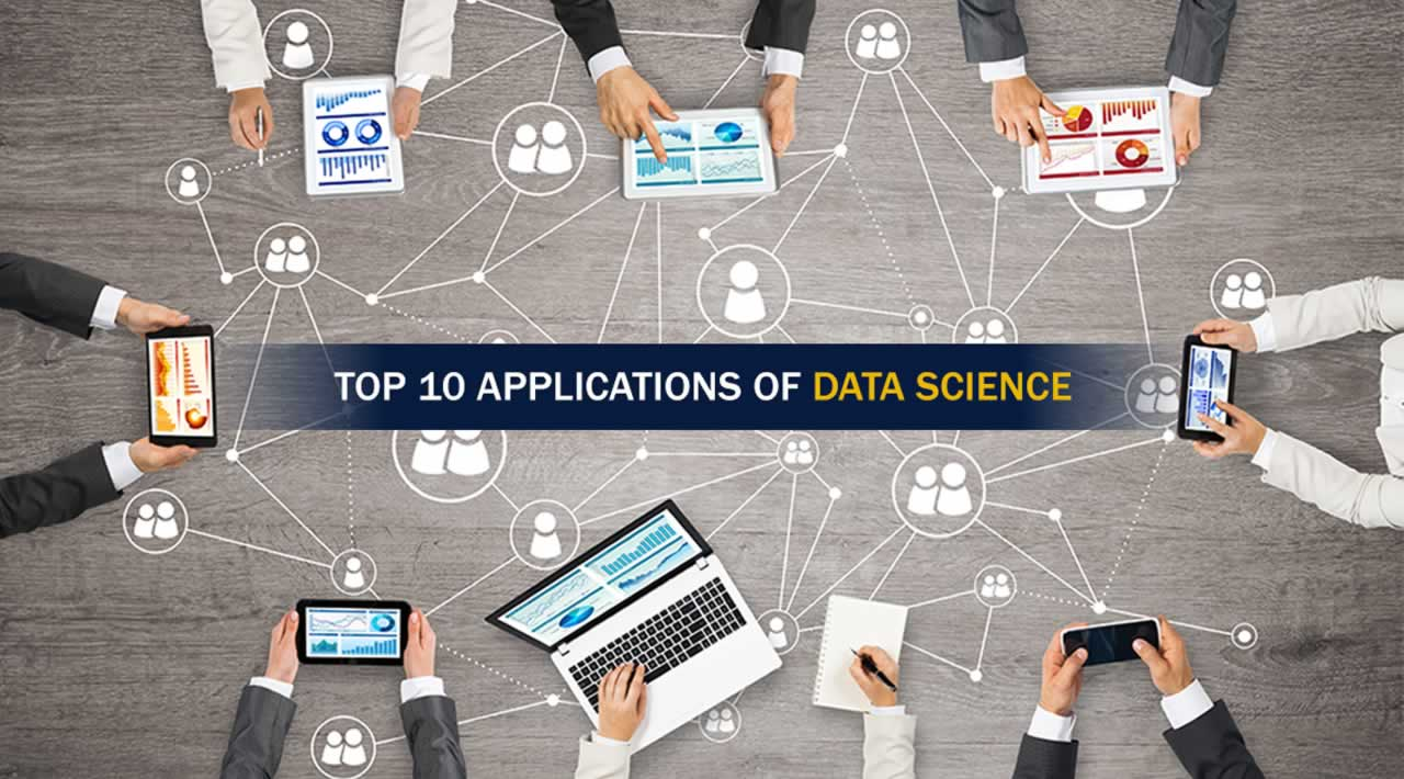 Top 10 Applications of Data Science 2019