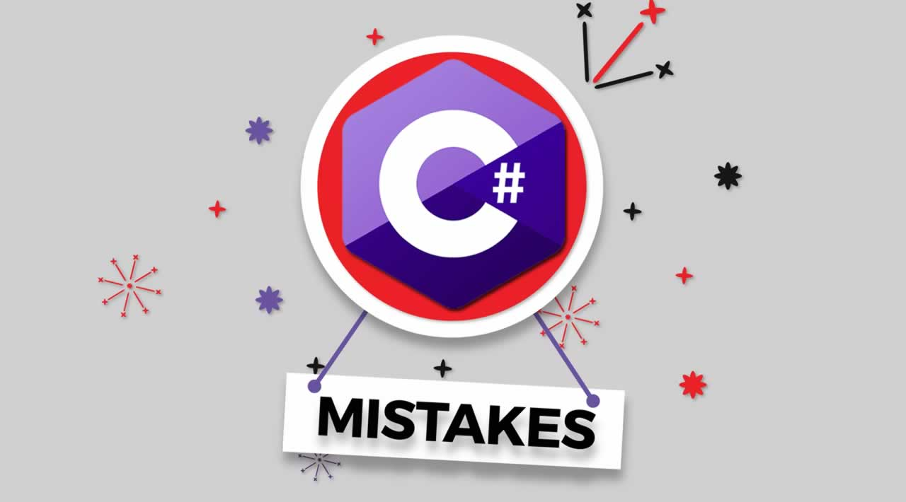 How to Avoid the 10 Most Common Mistakes That C# Developers Make
