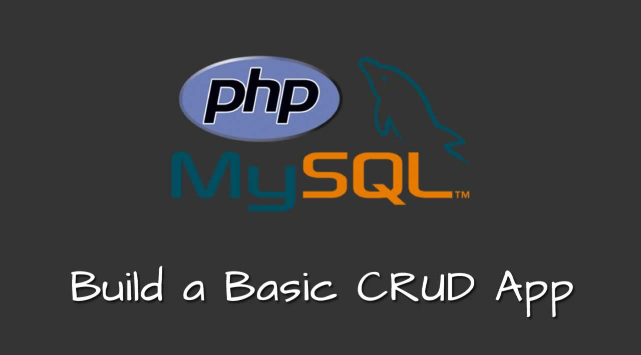Build a Basic CRUD App with PHP and MySQL