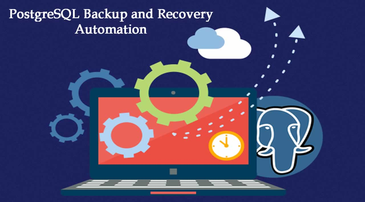 PostgreSQL Backup and Recovery Automation