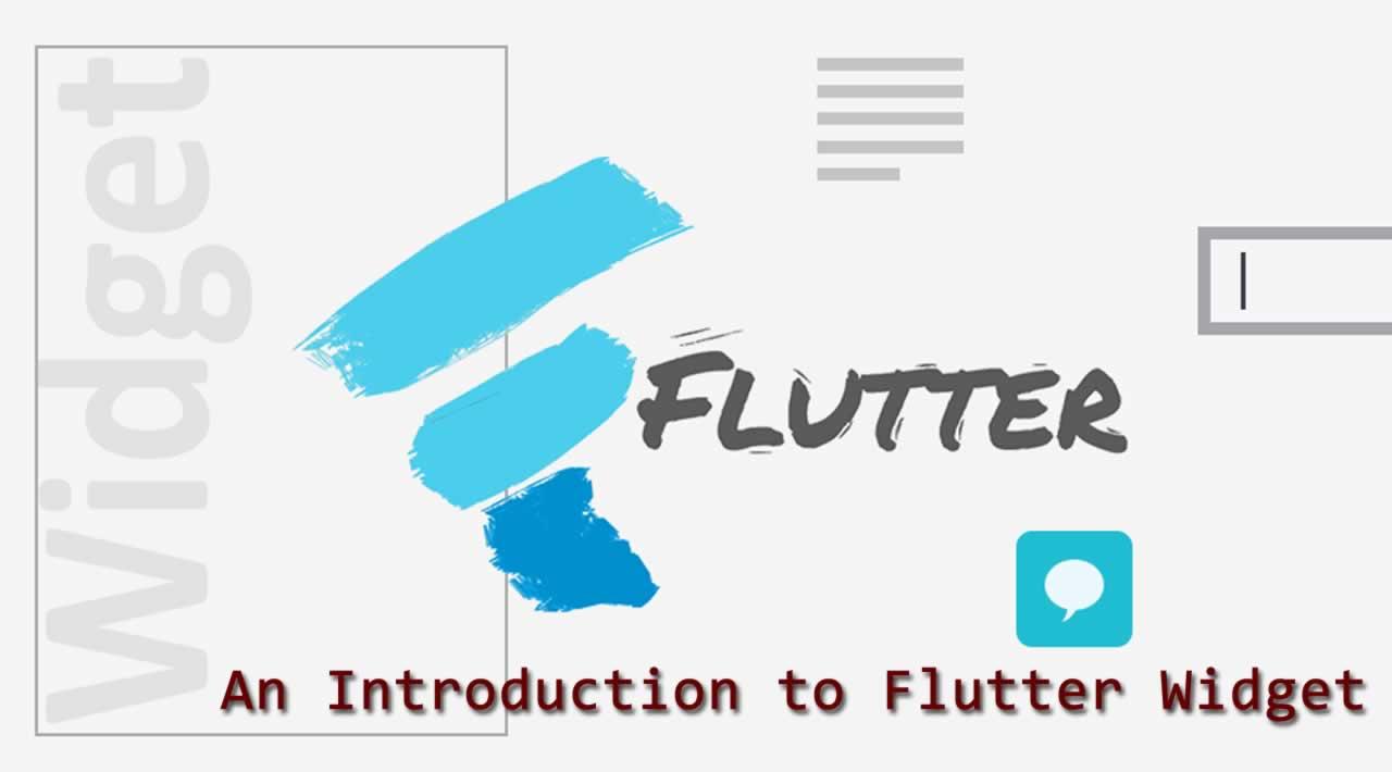 An Introduction to Flutter Widget