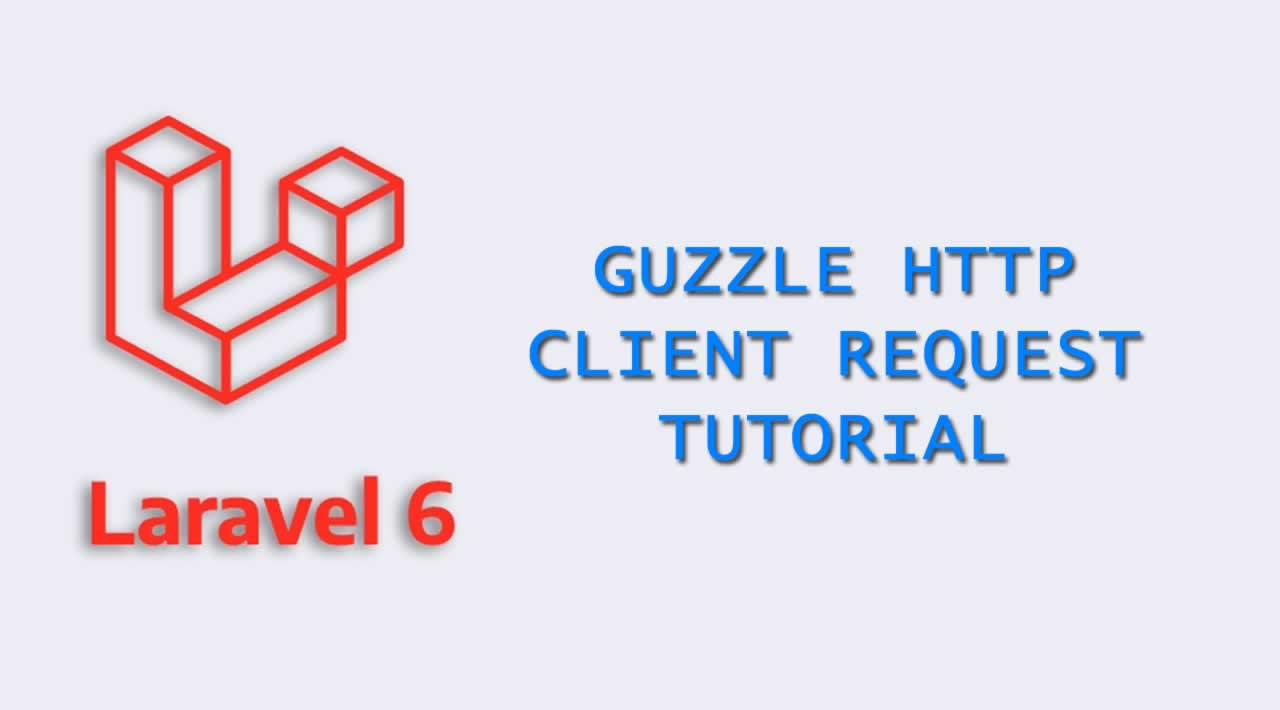 How to use Laravel 6 Guzzle Http Client Request?
