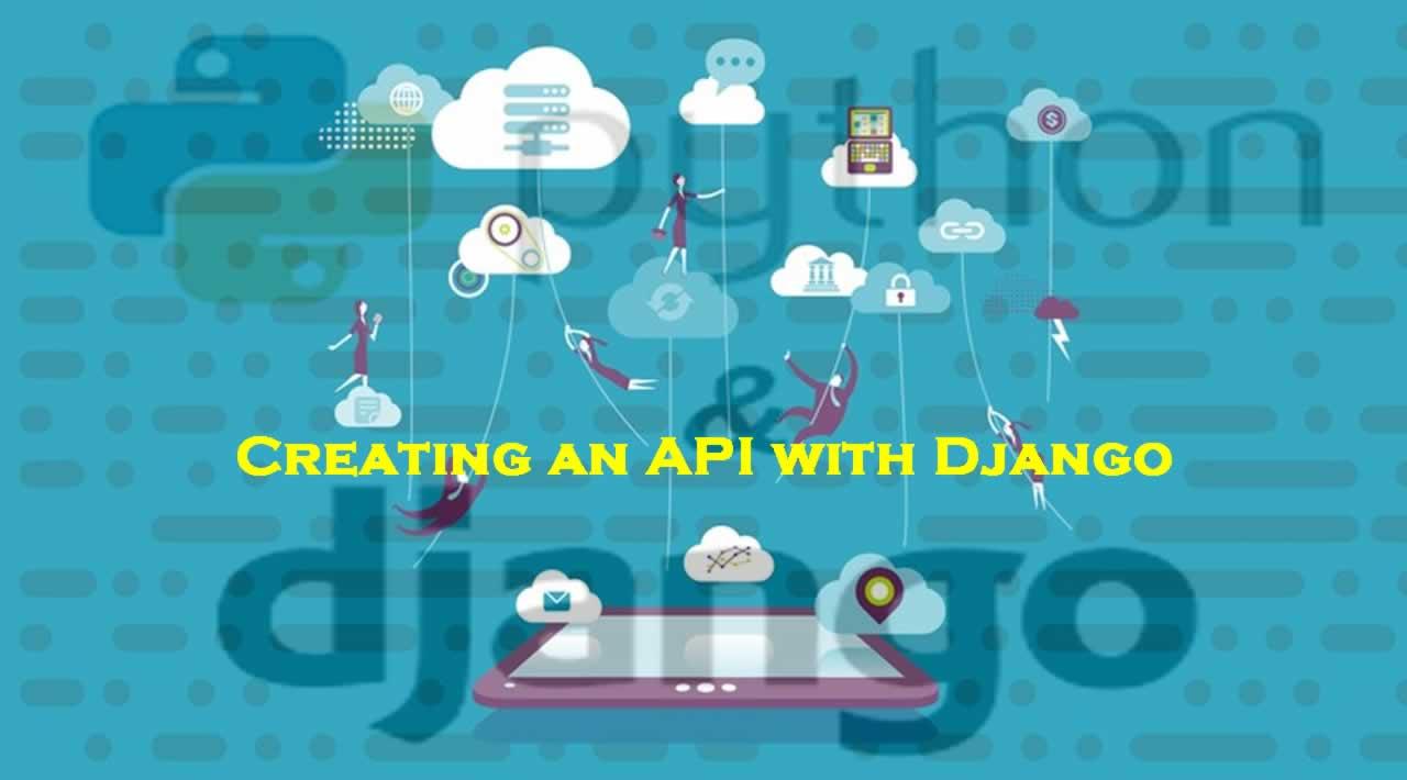 Creating an API with Django