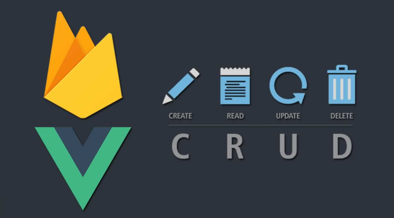 Build Firestore Database CRUD Web App using Vue.js and Firebase