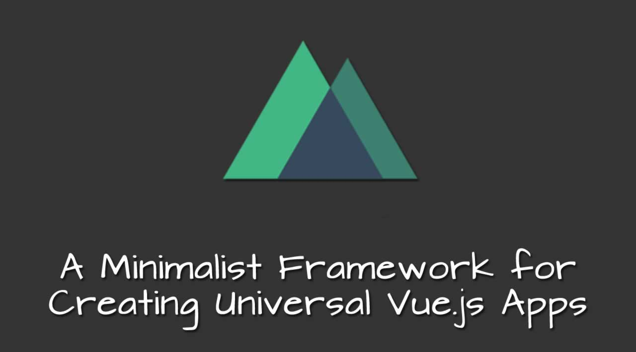 Nuxt.js: a Minimalist Framework for Creating Universal Vue.js Apps
