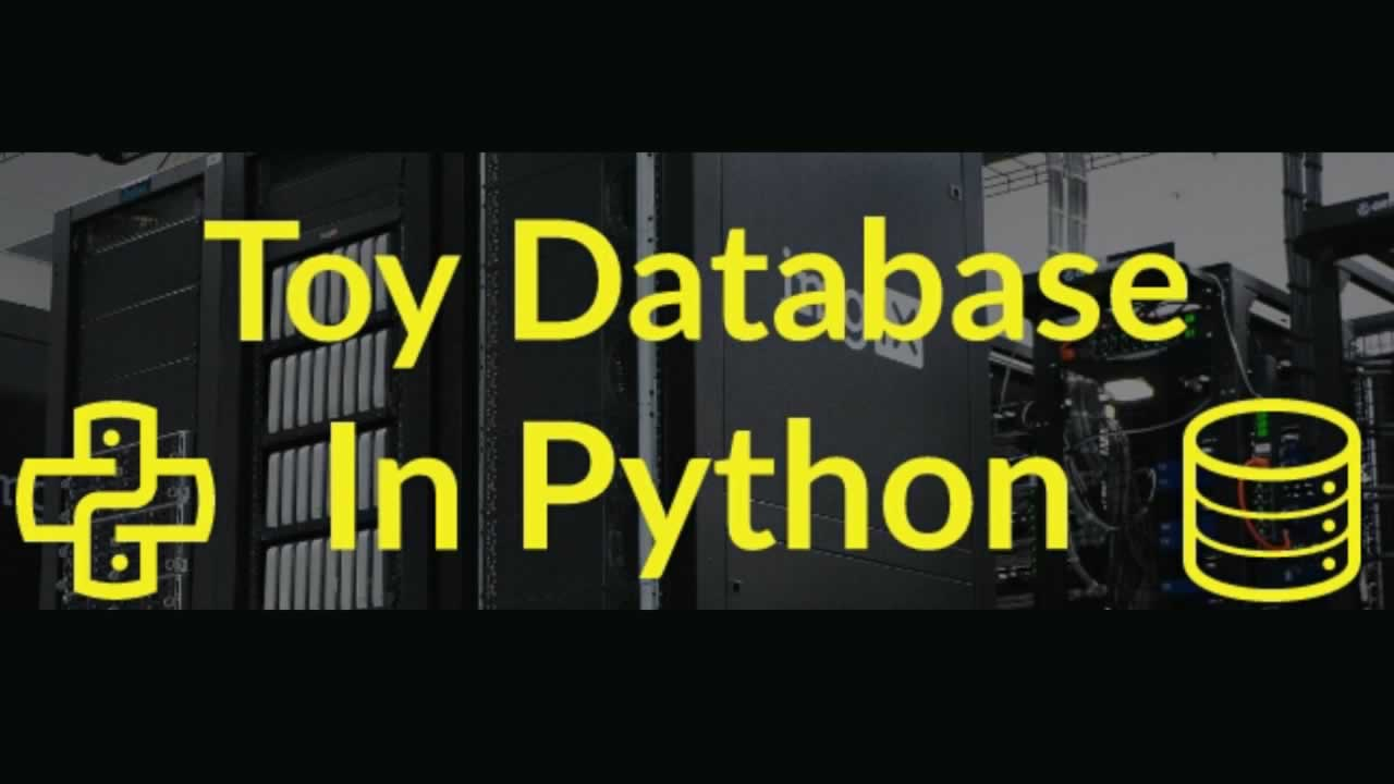 How to write a simple toy database in Python