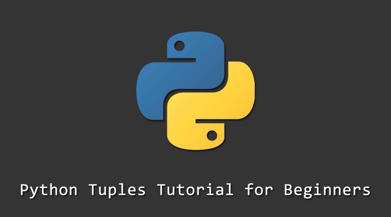 Python Tuples Tutorial for Beginners