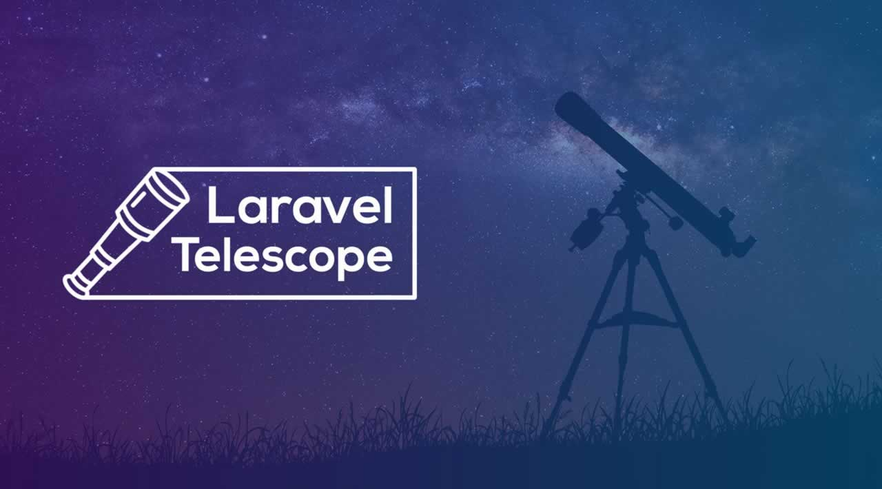 Laravel Telescope - A Powerful Debug Assistant