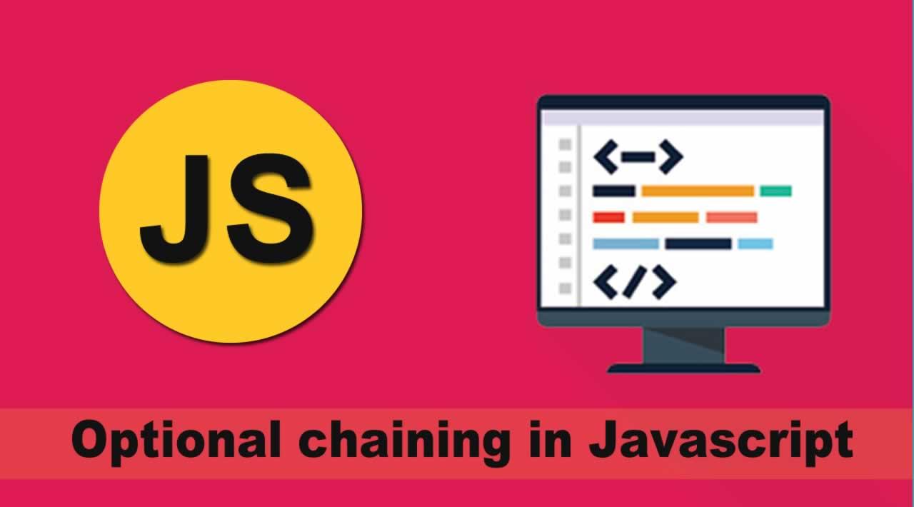 Optional chaining in Javascript