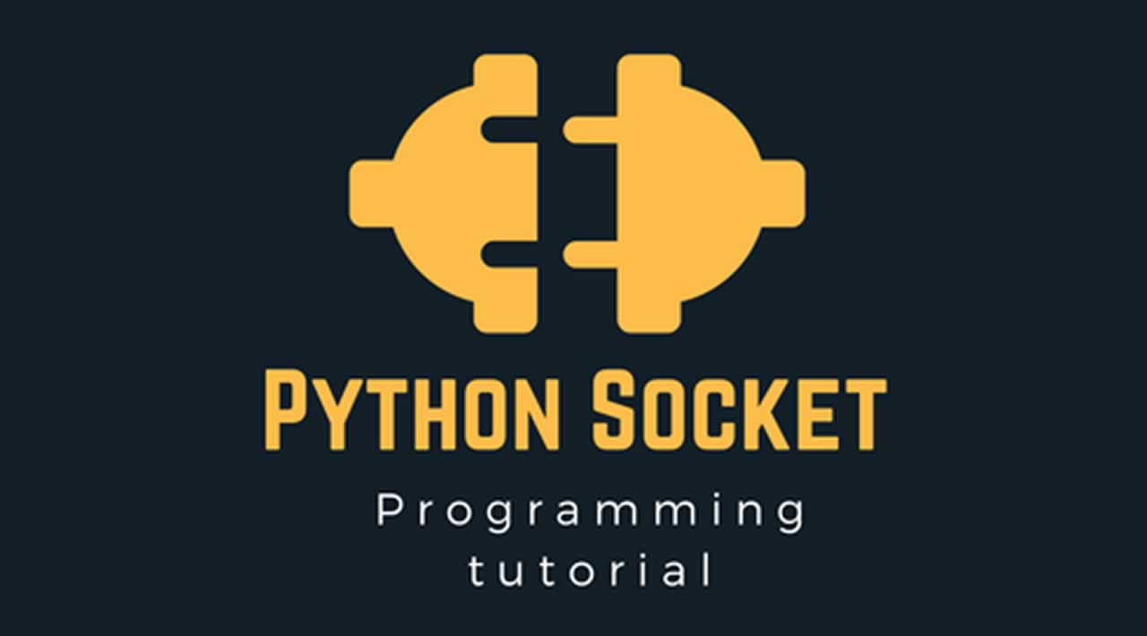 The Complete Guide to Socket Programming in Python