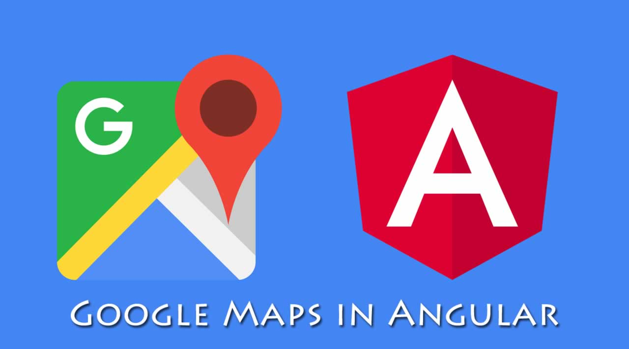 How to use Google Maps in Angular?