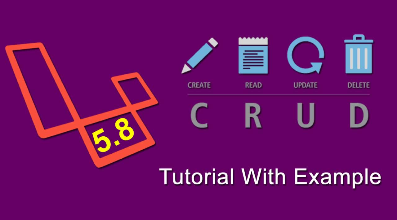 Laravel 5.8 CRUD Tutorial With Example Step By Step