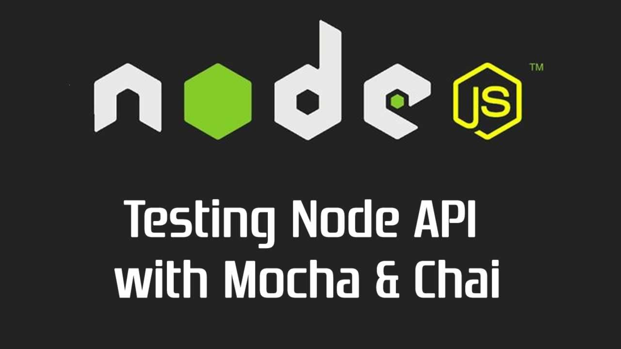 Testing Node API with Mocha & Chai