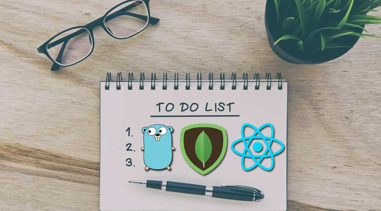 How to create a todo app in Golang with React and MongoDB