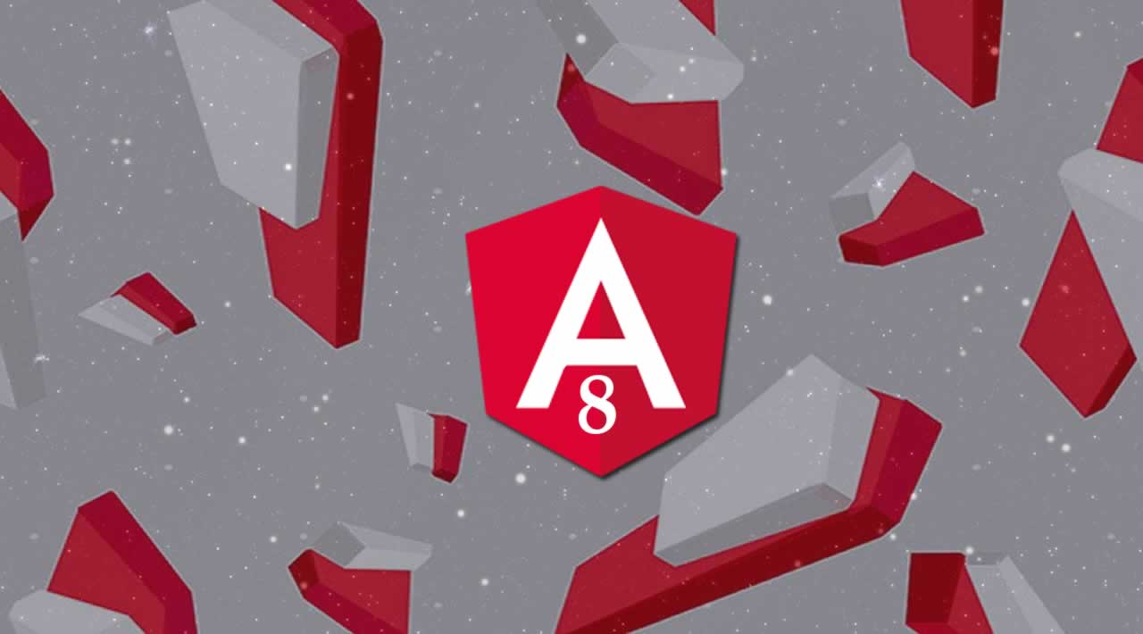 Angular 8: Upgrading & Summary of New Features
