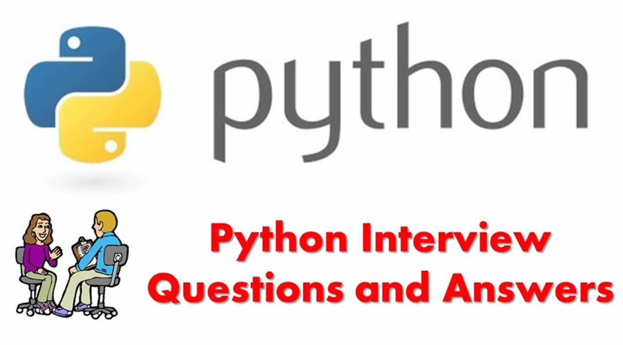 75+ Python Interview Questions and Answers You Must Know in 2020