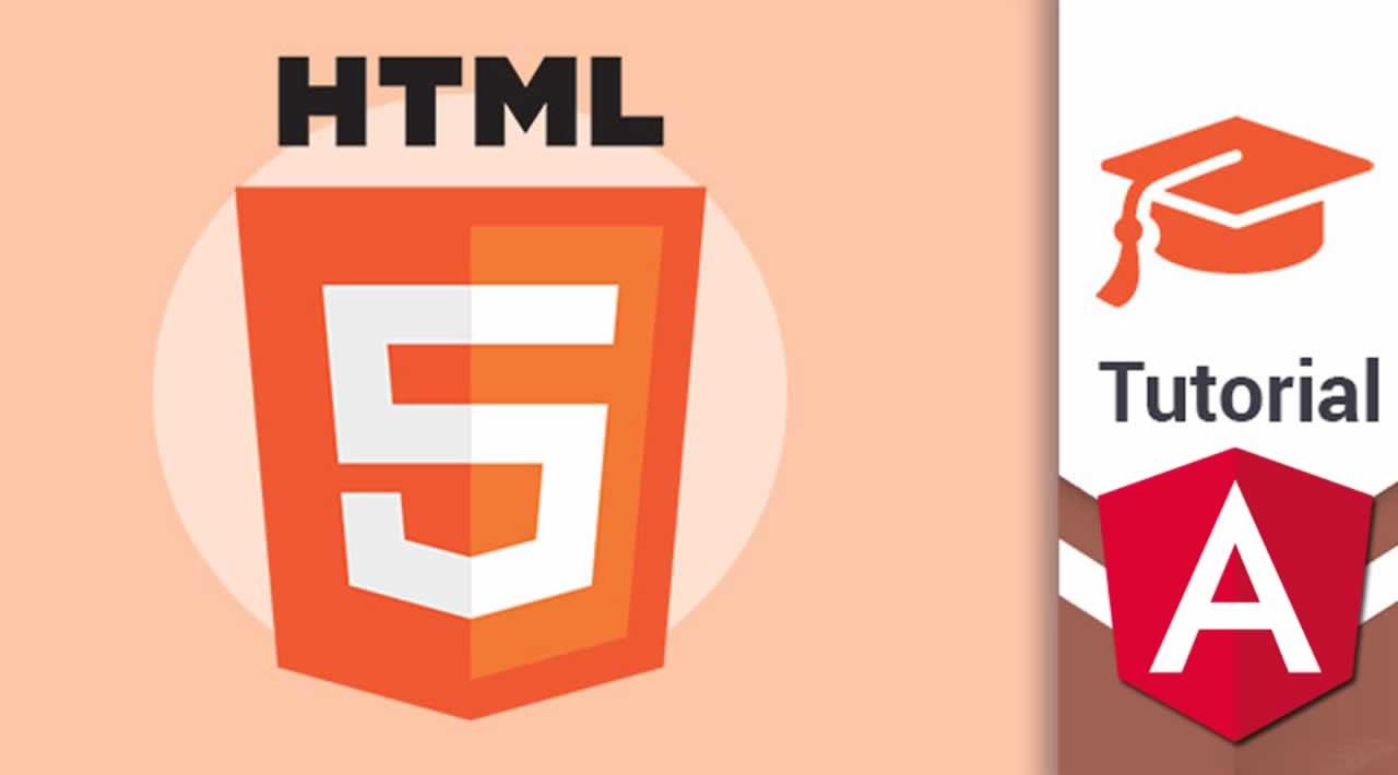 Modern HTML 5 Tutorial for Angular Developers