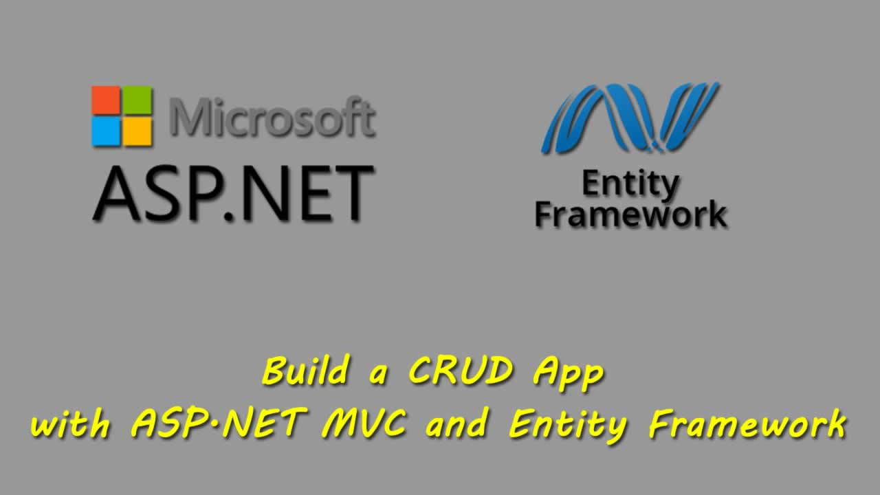 Build a CRUD App with ASP.NET MVC and Entity Framework