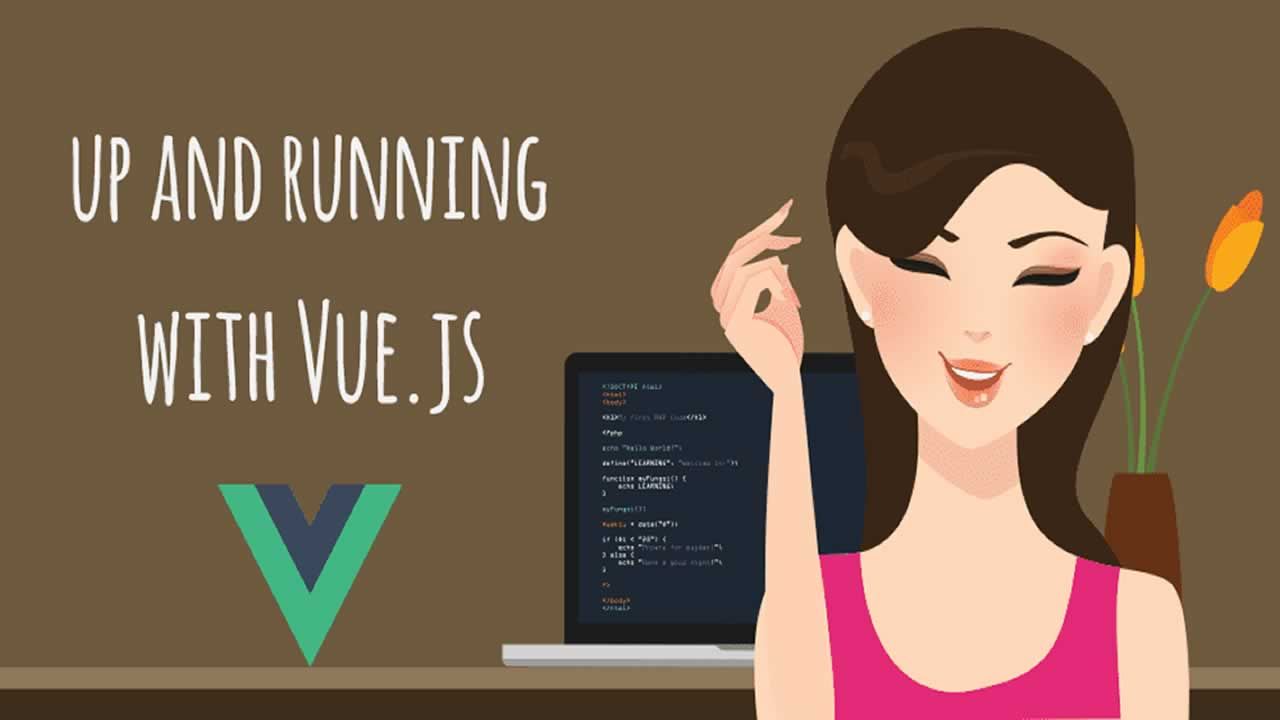Everything you need to get up and running with VueJS.