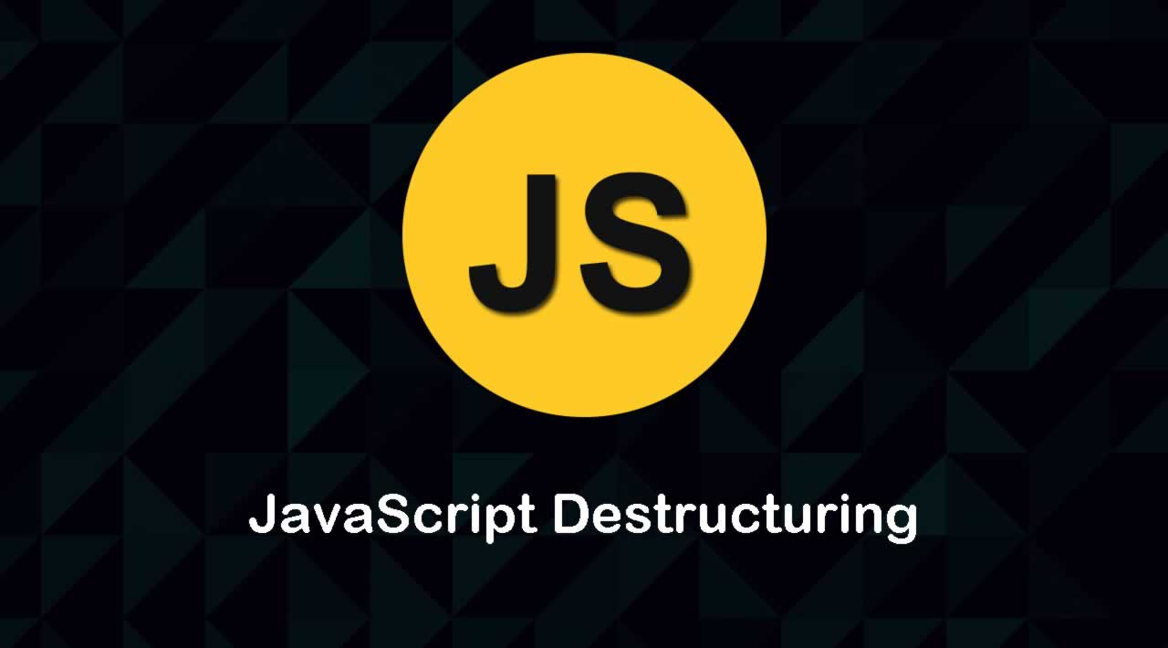 What is Destructuring in JavaScript
