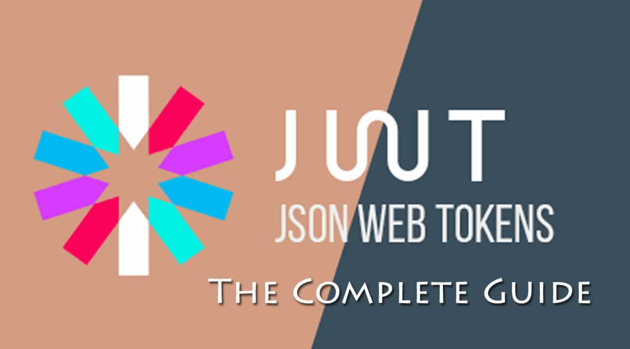 The Complete Guide to JSON Web Tokens