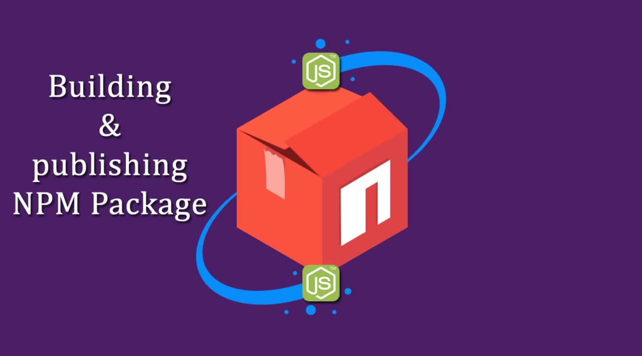 Step by step: Building and publishing an NPM Package