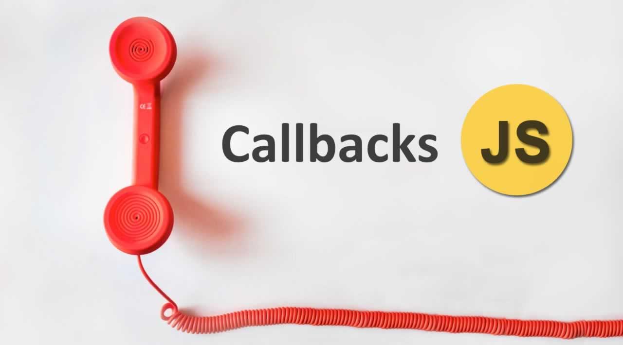 Understanding JavaScript Callbacks