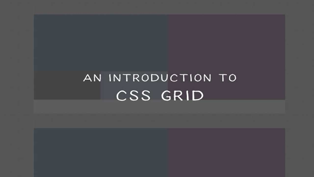 Introduction to CSS Grid: What You Should Know