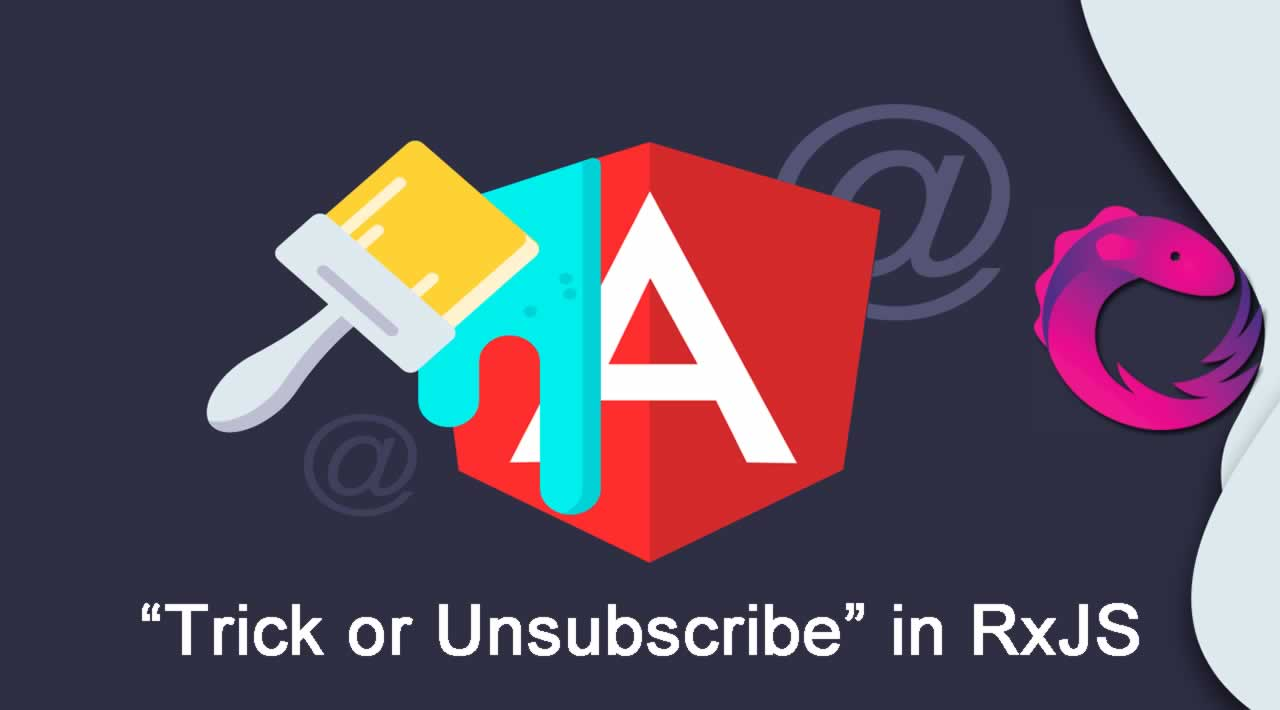 Trick or Unsubscribe in RxJS: a Custom Angular Decorator
