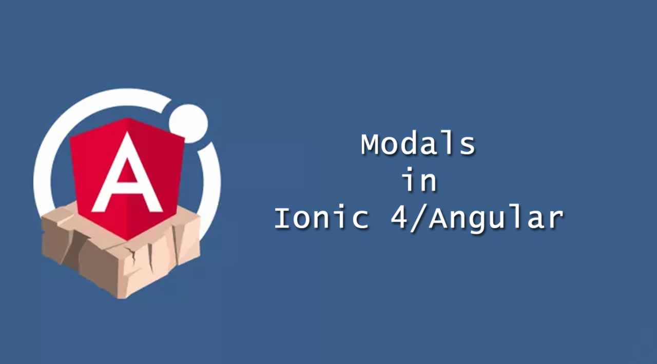 How to use Modals in Ionic 4/Angular
