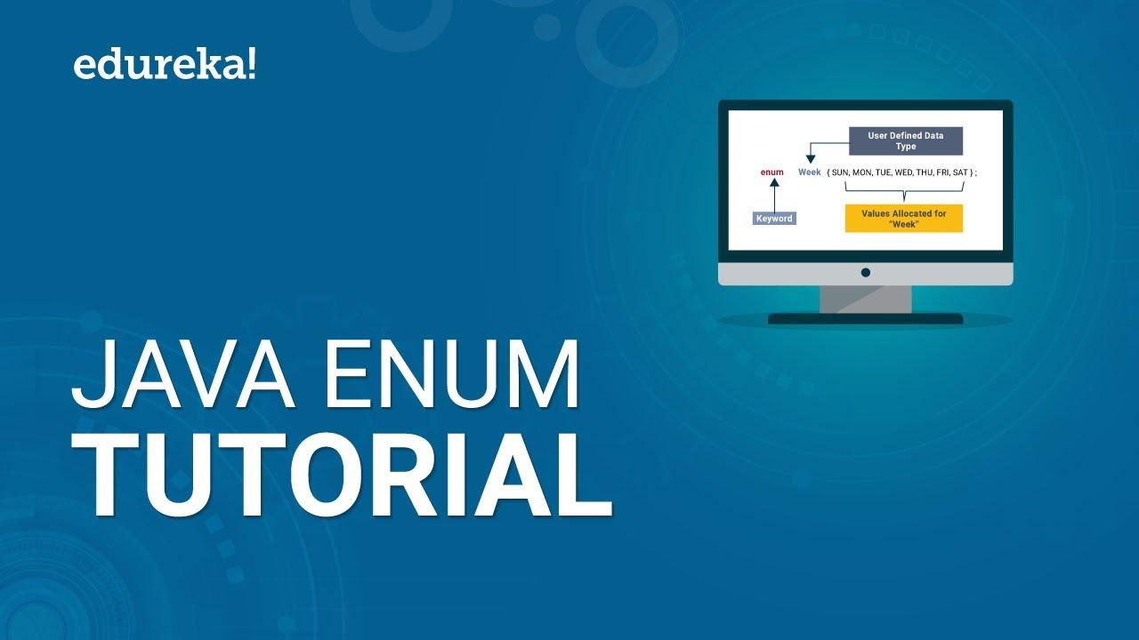 Java Enum Tutorial - Enumeration in Java Explained