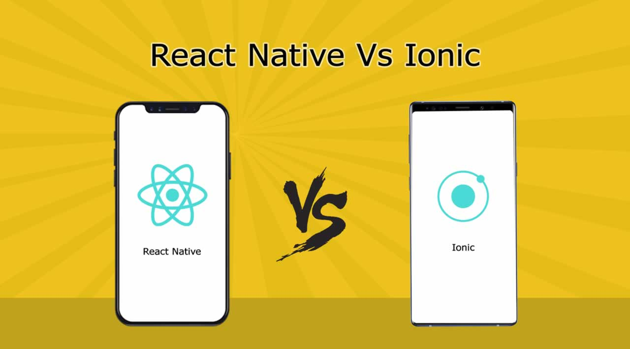 React Native vs. Ionic: Which one is right for you?